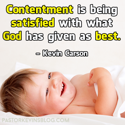 blog-Contentment-is-satisfied-with-what-God-has-given-as-best-07.27.14