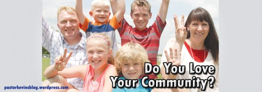 Blog-Do-You-Love-Your-Community-07.14.14