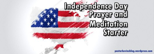 Blog-Independence-Day-Prayer-and-Meditation-Starters
