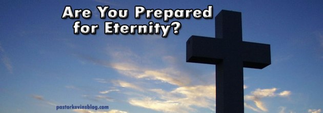 Blog-Are-You-Prepared-for-Eternity-08.13014