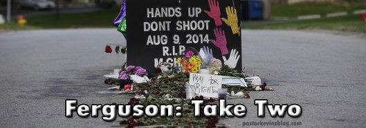 Blog-Ferguson-Take-Two-08.28.14