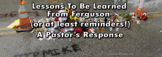 Blog-Lessons-to-be-learned-from-Ferguson-08.22.14