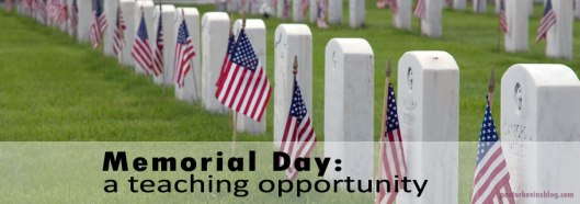 Blog-Memorial-Day-a-Teaching-Opportunity2