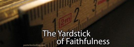 blog-the-yardstick-of-faithfulness-01-23-17