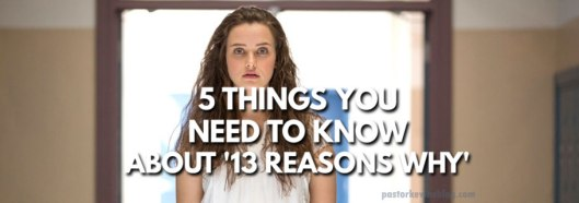 Blog-5-Things-You-Need-to-Know-about-13-reasons-why