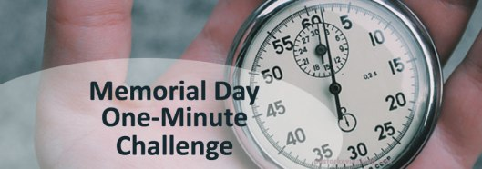 Blog-Memorial-Day-One-Minute-Challenge-05.29.17.jpg