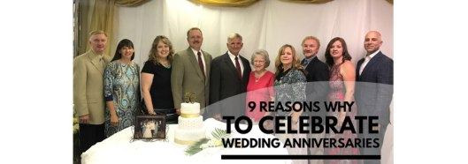 Blog-9-Reasons-to-Celebrate-Wedding-Anniversaries3