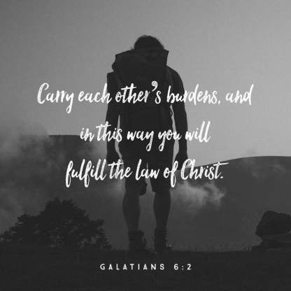 Carry Each Others Burdens