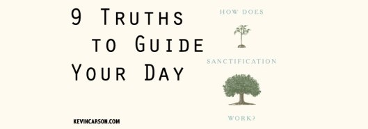 Blog-9-Truths-to-Guide-Your-Day-10.19.17