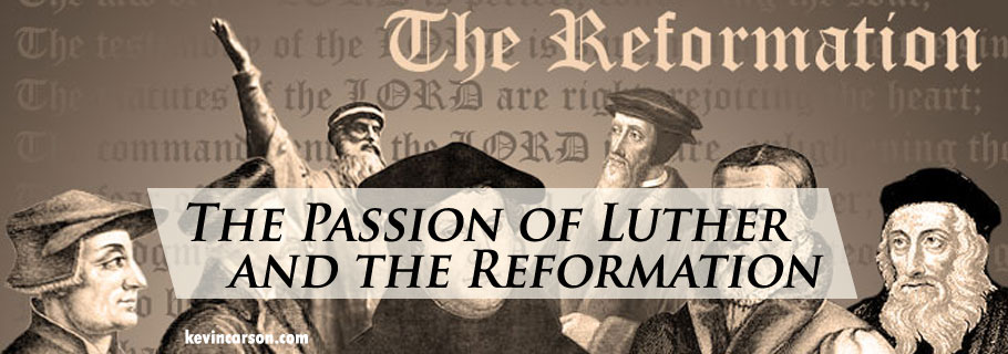 Blog-The-Passion-of-Luther-and-the-Reformation-10.29.17